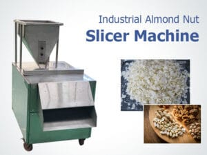 Industrial almond nut slicer with raw nuts and finished slices